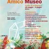 Sabato 18 maggio – Domenica 2 giugno 2013<br>AMICO MUSEO