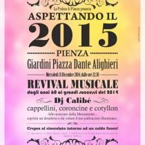 ASPETTANDO IL 2015 <br> Capodanno a Pienza <br>Giardini di Piazza Dante Alighieri, dalle ore 22.30