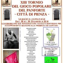 XIII Torneo del Gioco Popolare del Panforte<br>Dal 26 al 30 Dicembre 2014 <br> Pienza
