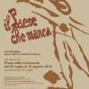 Teatro Povero di Monticchiello <br> IL PAESE CHE MANCA <br> Dal 25 Luglio al 15 Agosto 2015