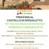 TREKKING CASTELLO DI SPEDALETTO <br> Domenica 13 Maggio 2018